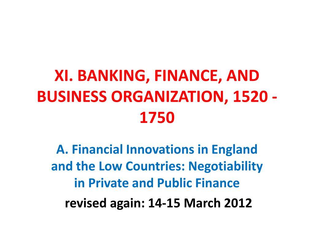 xi banking finance and business organization 1520 1750 l.