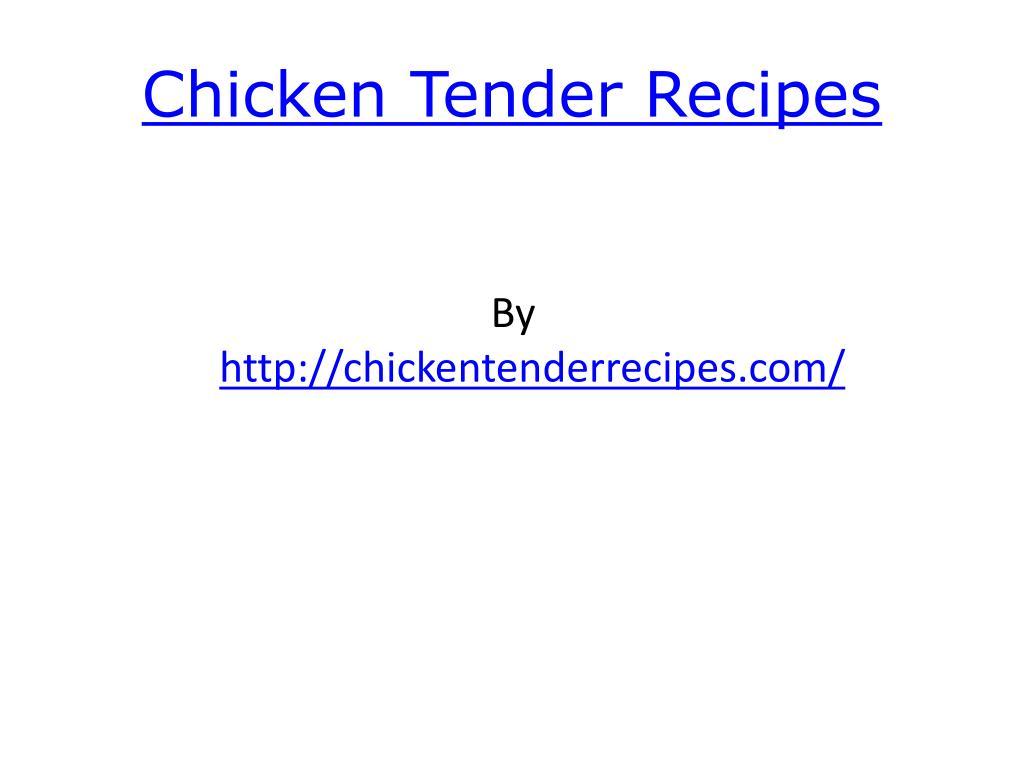 chicken tender recipes l.