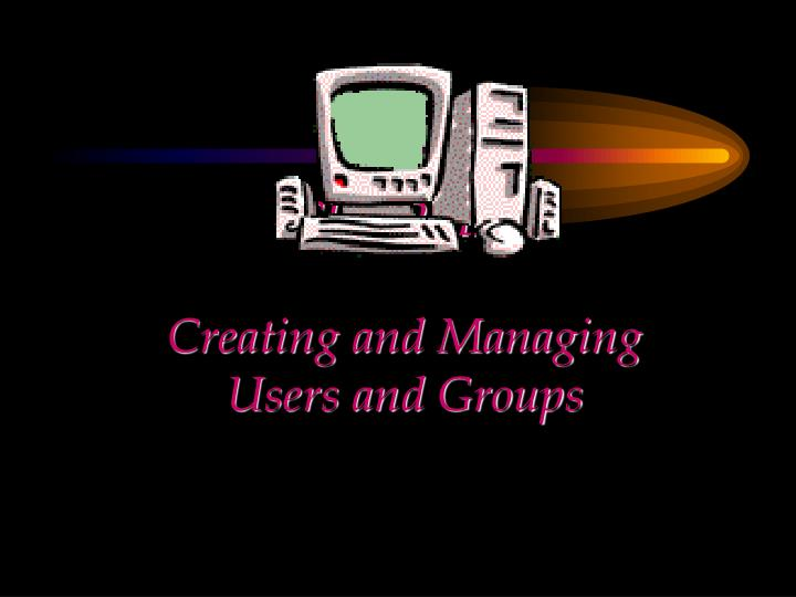 chapter creating and managing users and groups n.