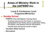 areas of ministry work in the uafwbd inc