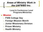 areas of ministry work in the uafwbd inc16