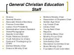 general christian education staff