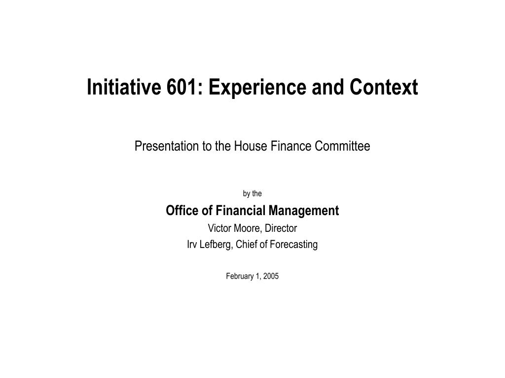 initiative 601 experience and context l.