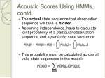 acoustic scores using hmms contd