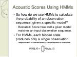 acoustic scores using hmms