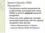 speech specific hmm recognition