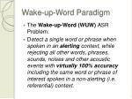 wake up word paradigm