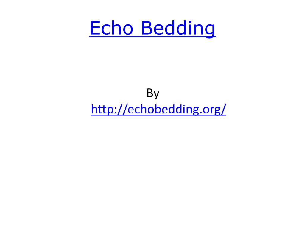 echo bedding l.