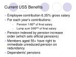 current uss benefits