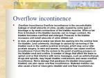 overflow incontinence