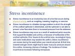 stress incontinence