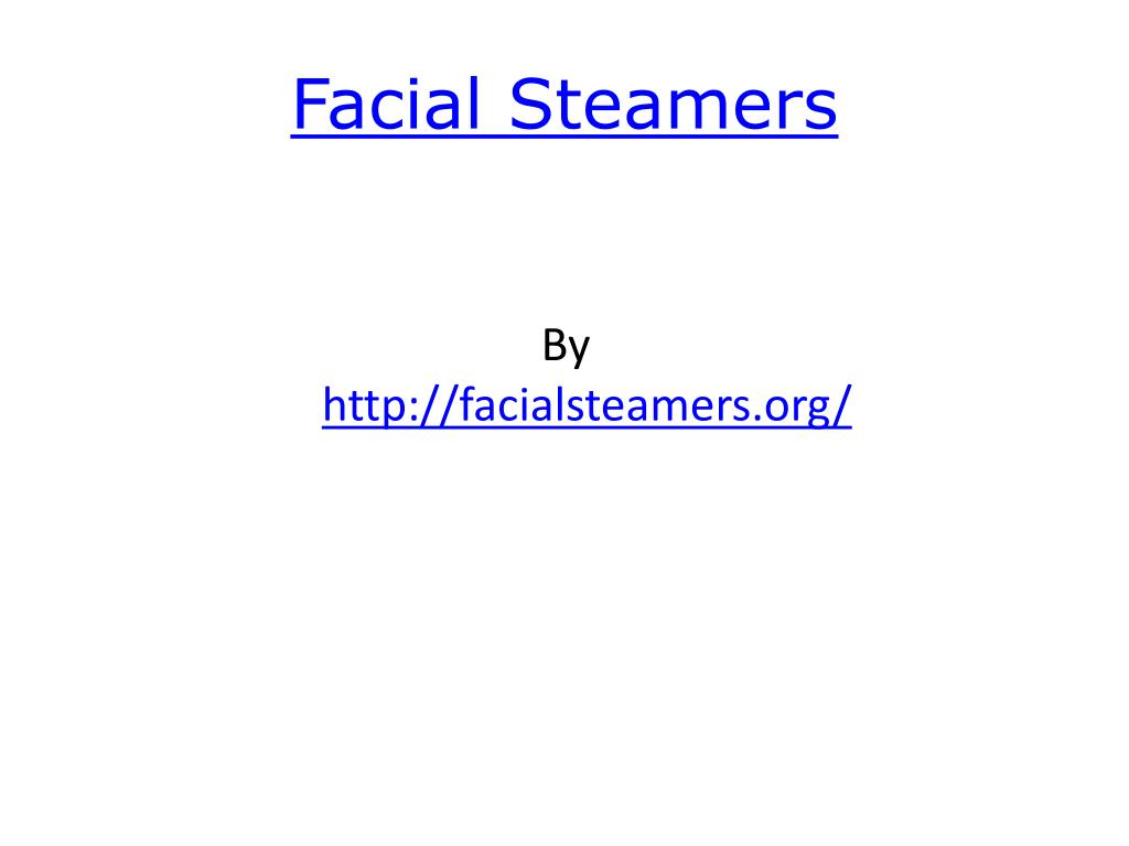 facial steamers l.