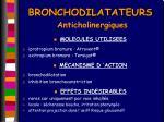 bronchodilatateurs anticholinergiques
