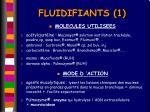 fluidifiants 1