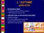 l asthme g n ralit s