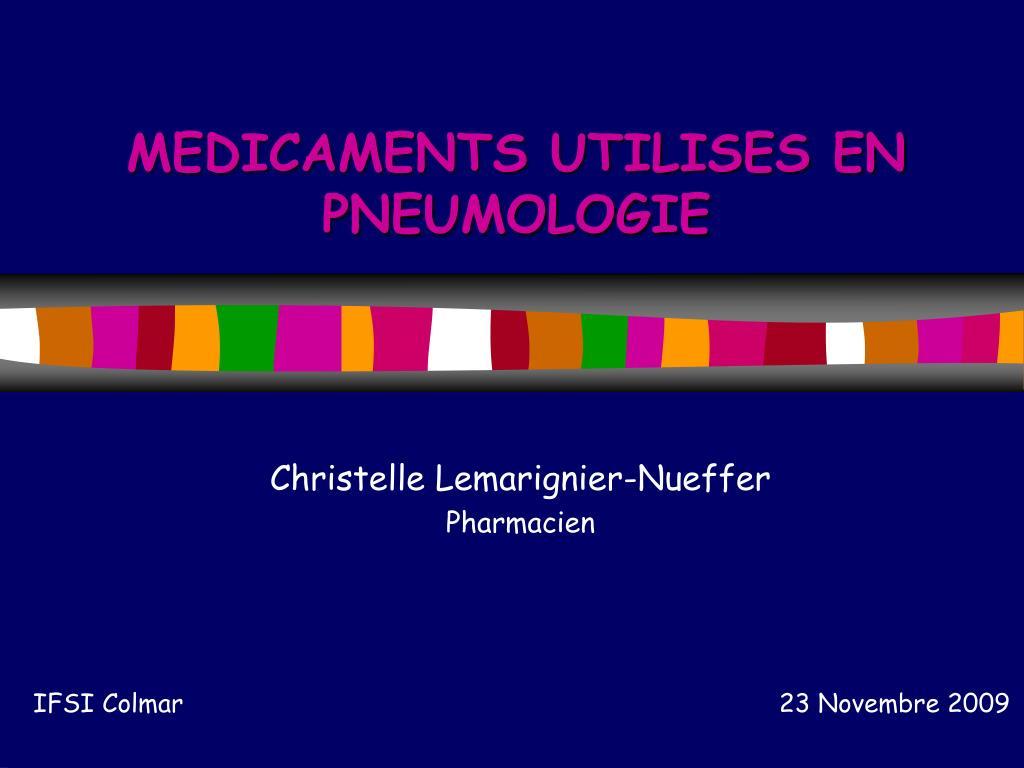 medicaments utilises en pneumologie l.