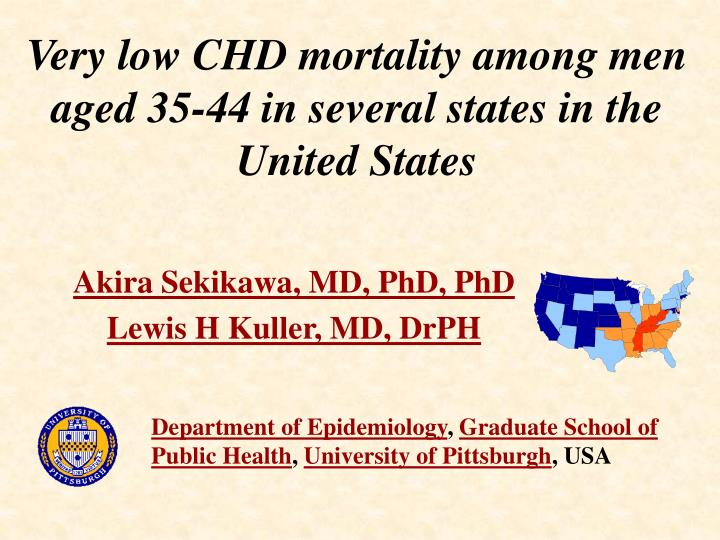 very low chd mortality among men aged 35 44 in several states in the united states n.