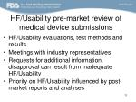 hf usability pre market review of medical device submissions
