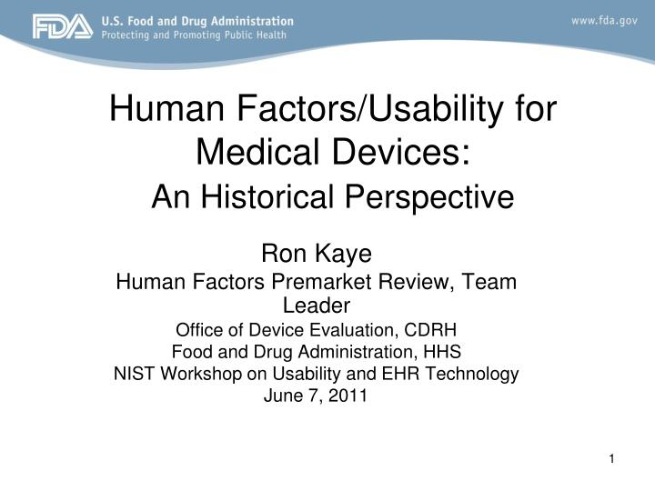 human factors usability for medical devices an historical perspective n.