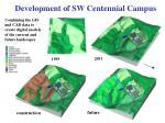 development of sw centennial campus