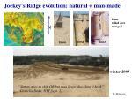 jockey s ridge evolution natural man made