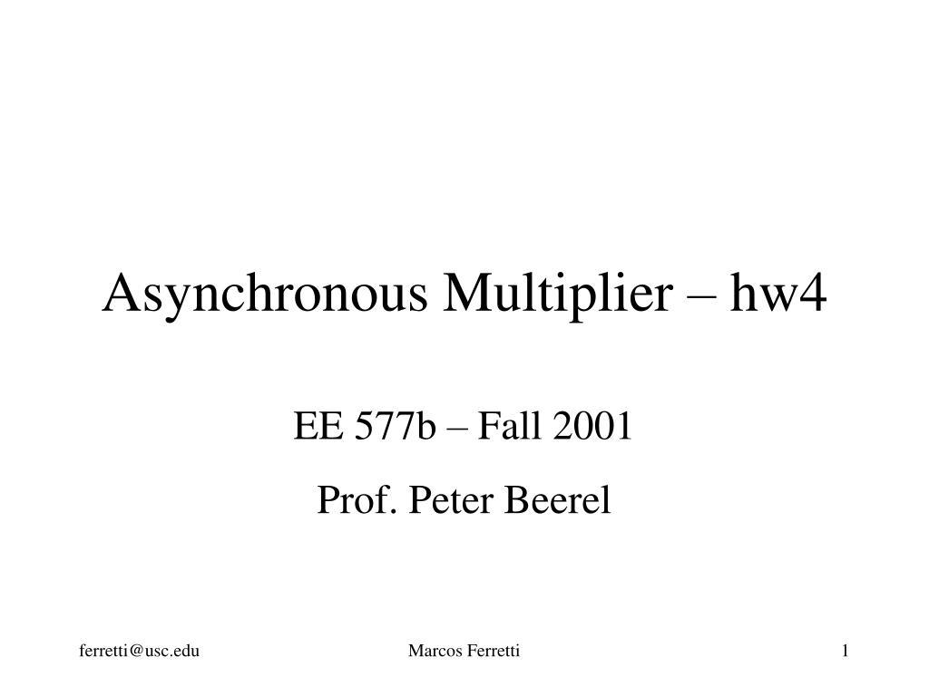 asynchronous multiplier hw4 l.