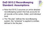 dod 5015 2 recordkeeping standard assumptions