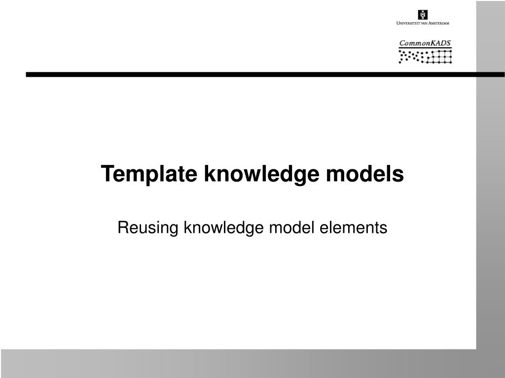 template knowledge models l.