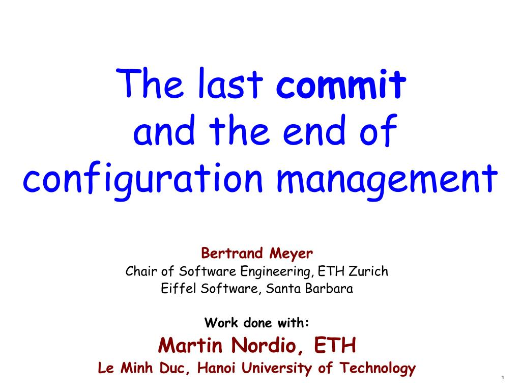 the last commit and the end of c onfiguration management l.