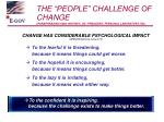 the people challenge of change paraphrasing king whitney jr president personal laboratory inc