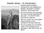gareth jones in conclusion
