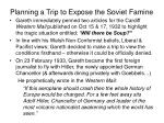 planning a trip to expose the soviet famine15
