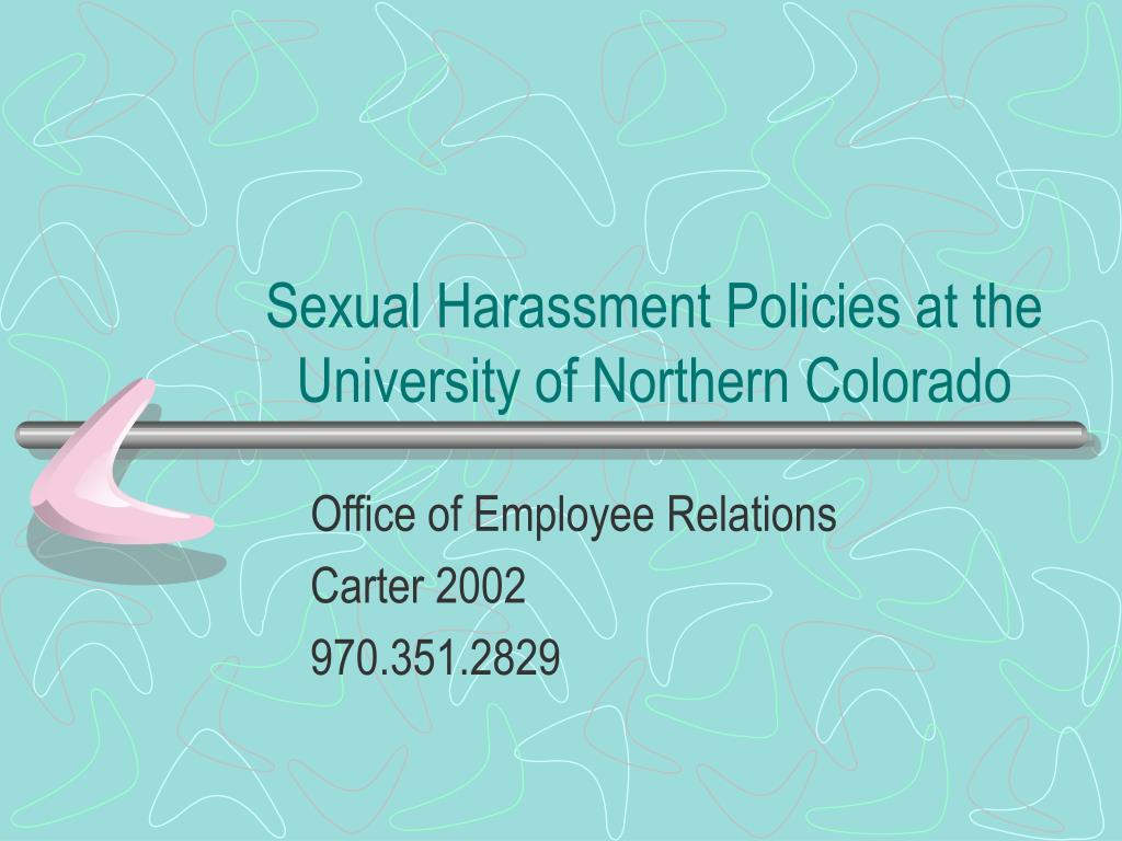 sexual harassment policies at the university of northern colorado l.
