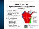 what is the uw organ procurement organization opo
