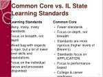 common core vs il state learning standards