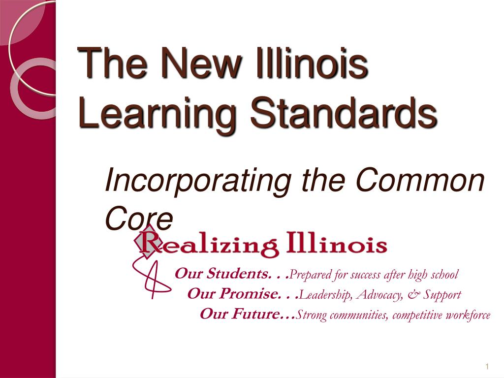 the new illinois learning standards l.