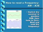 how to read a frequency am a3e