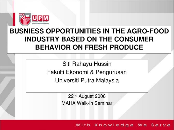 busniess opportunities in the agro food industry based on the consumer behavior on fresh produce n.