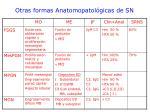 otras formas anatomopatol gicas de sn