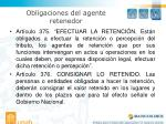 obligaciones del agente retenedor
