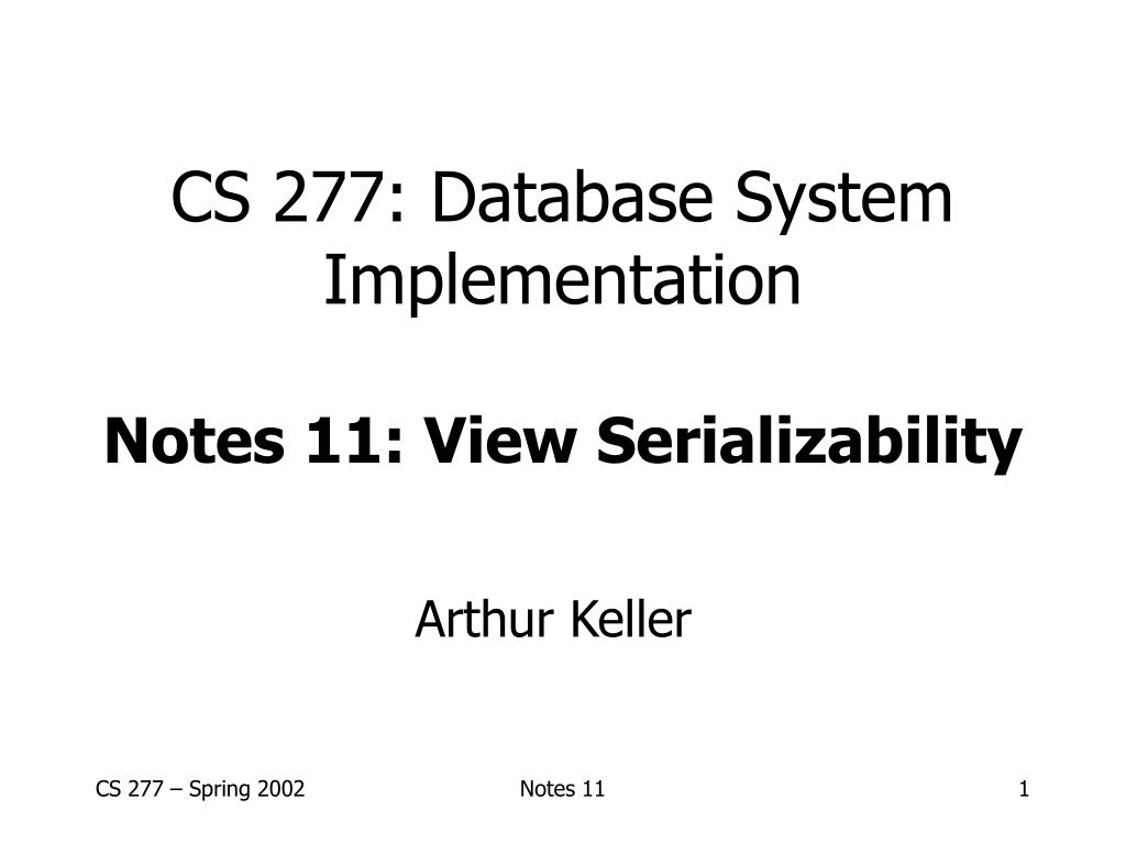cs 277 database system implementation notes 11 view serializability l.