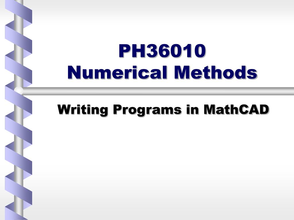 ph36010 numerical methods l.