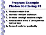 program example photon scattering 1