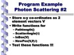 program example photon scattering 2