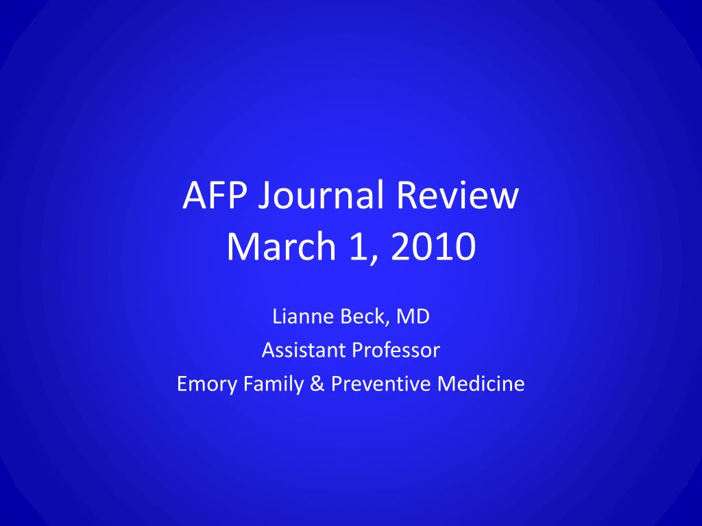 afp journal review march 1 2010 l.