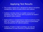 applying test results