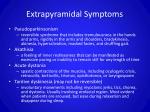 extrapyramidal symptoms