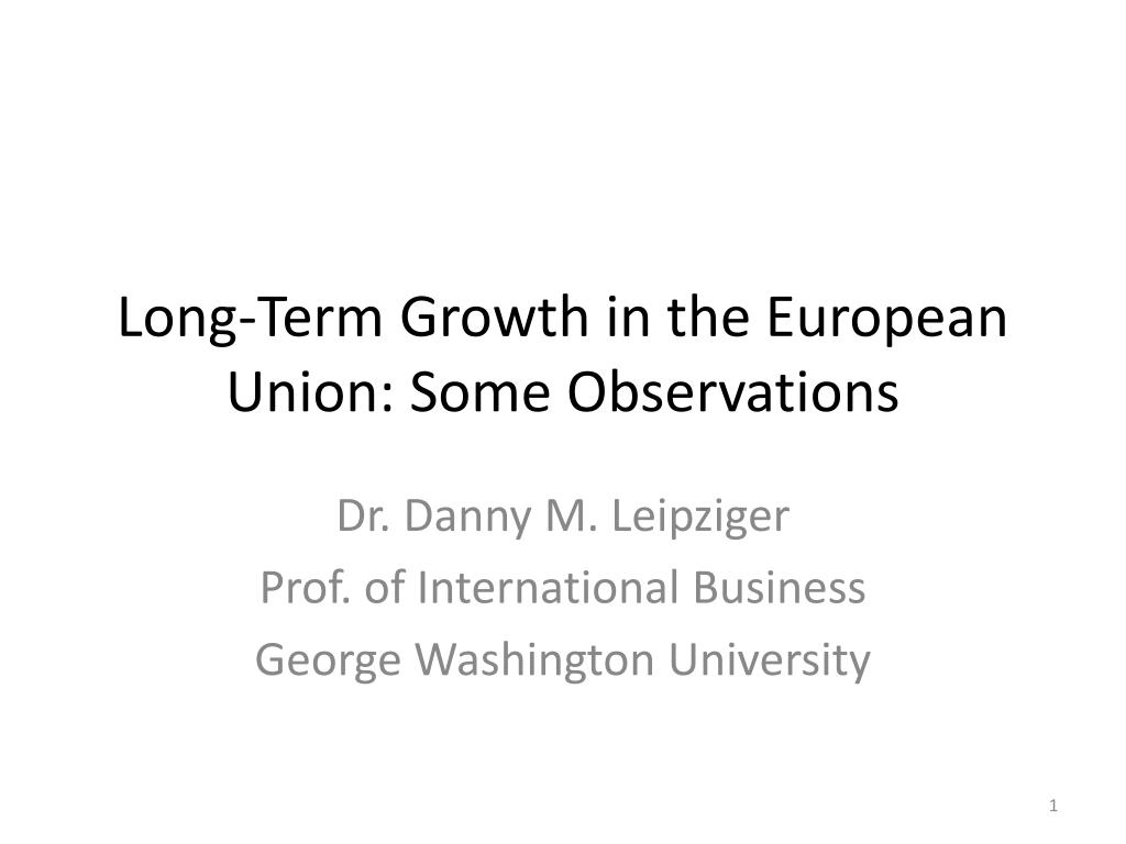 long term growth in the european union some observations l.