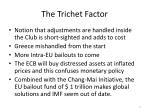 the trichet factor
