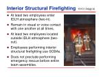 interior structural firefighting